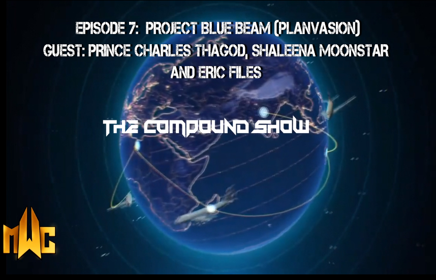 Mental Wakeup Crew – The Compound Show – Episode 7 – Host: Dr Max Stone , Guests: Shaleena Moonstar, Eric Files, Prince Charles Thagod (MWC)