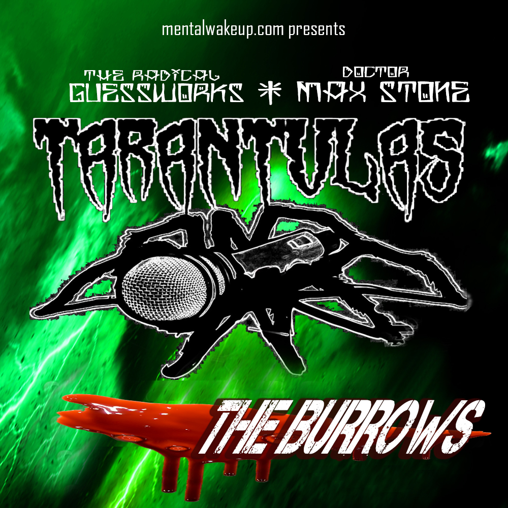 The Tarantulas – The Burrows